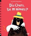 Jory John et Benji Davies - Dis ours, tu m'aimes ?.