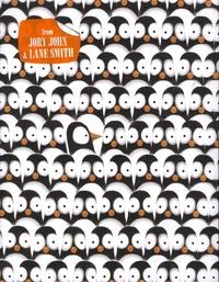 Jory John et Lane Smith - Penguin Problems.