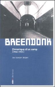 Jos Vander Velpen - Breendonk - Chronique d'un camp (1940-1944).