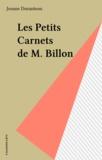 Josane Duranteau - Les Petits Carnets de M. Billon.