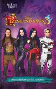 Descendants 3 - Le roman du film.pdf