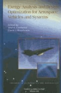 Jose A. Camberos et David Moorhouse - Exergy Analysis and Design Optimization for Aerospace Vehicles and Systems.