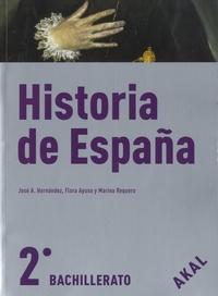 Jose A. Hernandez et Flora Ayuso - Historia de España - 2º Bachillerato - Libro de fuentes documentales y actividades.