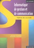 José Aceituno et Eric Deschaintre - Informatique de gestion et de communication - Option de seconde.