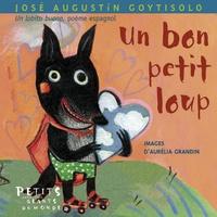 José Agustín Goytisolo - Un bon petit loup.