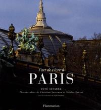 José Alvarez - L'Art de Vivre à Paris.