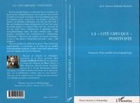 """José-Antonio Dabdab Trabulsi - La """"cité grecque"""" positiviste. - Anatomie d'un modèle historiographique."""
