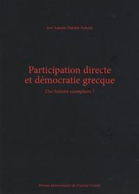 José-Antonio Dabdab Trabulsi - Participation directe et démocratie grecque - Une histoire exemplaire ?.