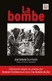 José Antonio Gurriaran - La bombe.