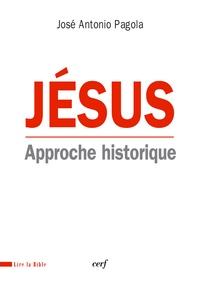 José Antonio Pagola - Jésus - Approche historique.