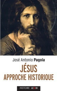 José Antonio Pagola - Jésus - Approches historiques.