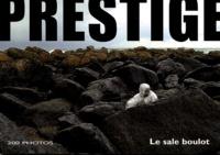 José Arocena - Prestige - Le sale boulot.