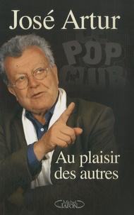 José Artur - Au plaisir des autres.