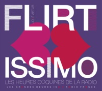 Deedr.fr Flirtissimo - Les heures coquines de la radio Image