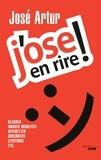 José Artur - J'ose en rire !.