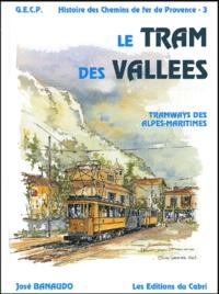 Histoiresdenlire.be Histoire des chemins de fer de Provence - Volume 3, Le tram des vallées : tramways des Alpes-Maritimes Image