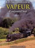José Banaudo - Les locomotives à vapeur d'aujourd'hui.
