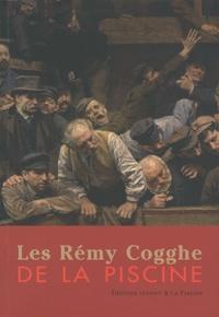 José Barbieux et Bruno Gaudichon - Les Rémy Cogghe de la Piscine.