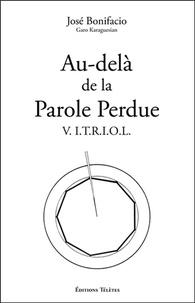 José Bonifacio - Au-delà de la Parole Perdue - VITRIOL.