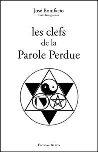 José Bonifacio - Les clefs de la Parole Perdue.