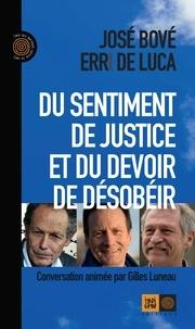 José Bové et Erri De Luca - Du sentiment de justice et du devoir de désobéir.