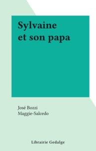 José Bozzi et  Maggie-Salcedo - Sylvaine et son papa.