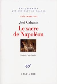 José Cabanis - Le sacre de Napoléon - 2 décembre 1804.