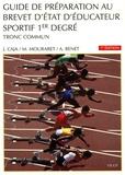 José Caja et Michel Mouraret - Guide de préparation au BEES 1er degré - Tronc commun.