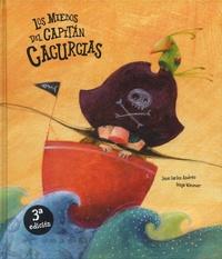 José Carlos Andrés - Los miedos del capitan Cacurcias.