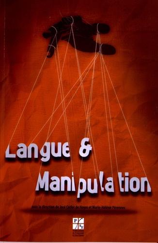 José Carlos de Hoyos et Marie-Hélène Pérennec - Langue et manipulation.