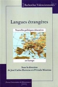 José Carlos Herreras Garcia et Ursula Moureau-Martini - Langues étrangères : nouvelles politiques éducatives en Europe.