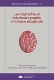 José Carlos Herreras Garcia et José Carlos de Hoyos - Lexicographie et metalexicographie en langue espagnole.