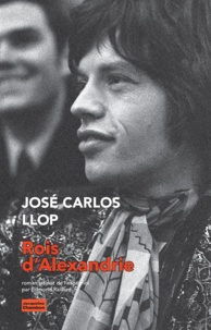 José Carlos Llop - Rois d'Alexandrie.