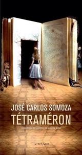 José-Carlos Somoza - Tétraméron - Les contes de Soledad.