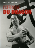 José Carmona - L'offensive du dragon.