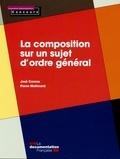 José Comas et Pierre Molimard - La composition sur un sujet d'ordre général.