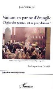 José Comblín - Vatican en panne d'évangile - L'Eglise des pauvres, est-ce pour demain ?.