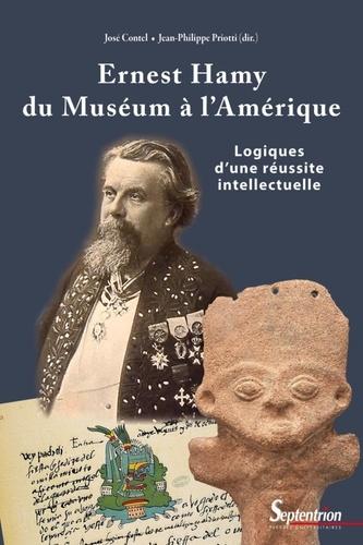 Ernest Hamy, du Muséum à l'Amérique. Logiques d'une réussite intellectuelle