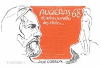 José Correa - Augiéras 68 - Et autres nouvelles des étoiles.