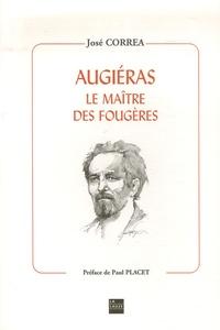 José Correa - Augiéras - Le maître des fougères.