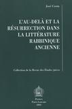 José Costa - L'au-delà et la résurrection dans la littérature rabbinique ancienne.