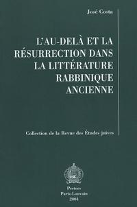 L'au-delà et la résurrection dans la littérature rabbinique ancienne - José Costa |