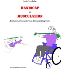 José Curraladas - Handicap et musculation.