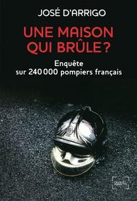 Deedr.fr Une maison qui brûle ? - Enquête sur 240 000 pompiers français Image