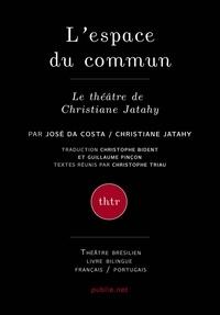José Da Costa et Christophe Bident - L'espace du commun.