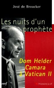 José de Broucker - Les nuits d'un prophète, Dom Helder Camara à Vatican II - Lecture des Circulaires conciliaires (1962-1965).
