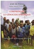 José de Pinho - Comprendre le génocide rwandais.