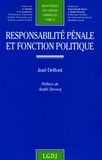 José Delfont - Responsabilité pénale et fonction politique.