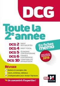 José Destours et Annaïck Guyvarc'h - DCG : Toute la 2è année du DCG 2, 4, 5, 6, 10 en fiches - Révision.