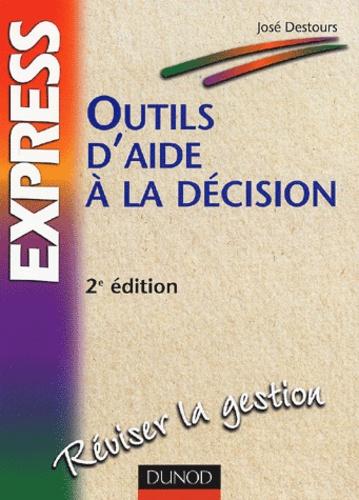José Destours - Outils d'aide à la décision.